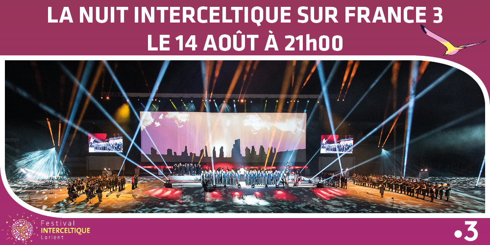 La Nuit Interceltique 2019 sur France3