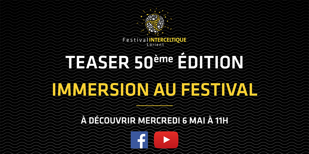 SURPRISE ! Teaser 50eme édition : IMMERSION AU FESTIVAL