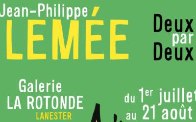 Exposition «Deux à deux» Jean-Philippe Lemée