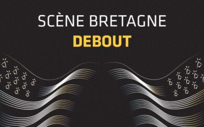 Le FIL s'adapte : Scène Bretagne debout