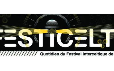 FestiCelte 2021 : le quotidien du Festival